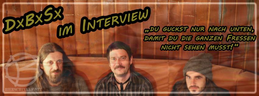 Interview mit DxBxSx
