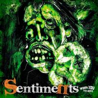 The Sentiments - When You Are Here