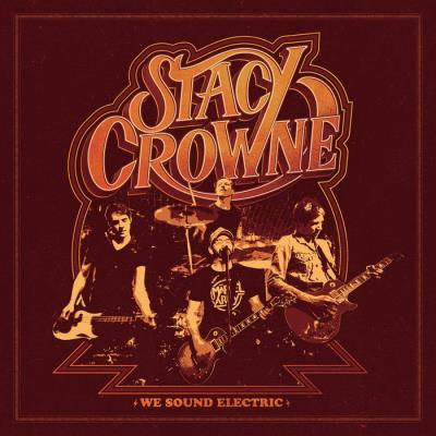 Stacy Crowne - We Sound Electric