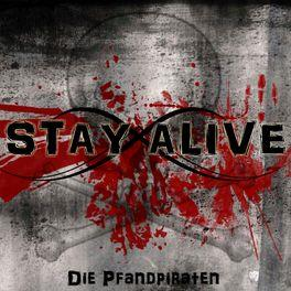 Die Pfandpiraten - Stay Alive