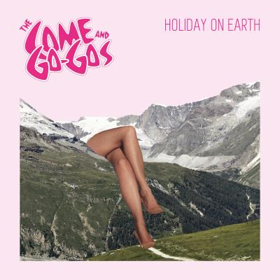 The Come and Go-Gos - Holiday on Earth