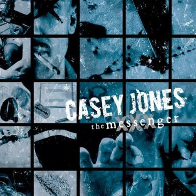 Casey Jones - The Messenger (ReRelease)
