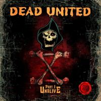 Dead United - X Part I: Unalive