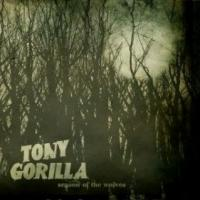 TONY GORILLA - Season Of The Wolves  LP