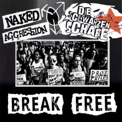 Die Schwarzen Schafe, Naked Aggression - Break Free