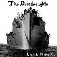 The Dreadnoughts - Legends never die (Rerelease)