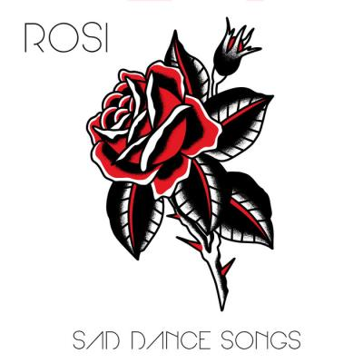 Rosi - Sad Dance Songs